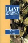 Plant Pathologists Pocketbook 3rd Edn - Jillian M. Lenne, S.J. Waller, J.M. Lenn'e