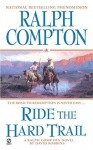 Ride the Hard Trail - David Robbins, Ralph Compton