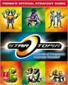 StarTopia: Prima's Official Strategy Guide - Rick Barba