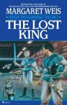 Lost King, The - Margaret Weis