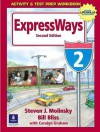Expressways 2: Activity & Test Prep Workbook - Steven J. Molinsky, Carolyn Graham, Bill Bliss