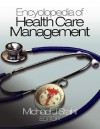 Encyclopedia of Health Care Management - Michael J. Stahl