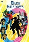 Dark Shadows: The Complete Original Series Volume 4 - D.J. Arneson, Joe Certa