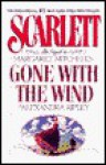Scarlett: The Sequel to Margaret Mitchell's Gone with the Wind - Alexandra Ripley