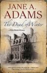 The Dead of Winter - Jane A. Adams