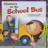 Manners on the School Bus - Amanda Doering Tourville