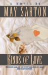 Kinds of Love - May Sarton