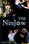 The NinJew - Richard Walters
