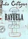Rayuela (Spanish Edition) - Julio Cortázar
