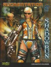 Shadowrun Augmentation (Shadowrun (Catalyst Hardcover)) - Catalyst Game Labs