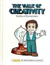 The Value of Creativity: The Story of Thomas Edison - Ann Donegan Johnson, Steven Pileggi