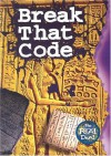 Break That Code - Lisa Thompson, Sharon Dalgleish