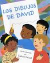 Los Dibujos de David (David's Drawings) - Cathryn Falwell, Eida De La Vega
