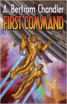 First Command - A. Bertram Chandler