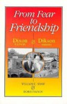 From Fear to Friendship: Dixon, Illiis, And Dikson, Siberia - William Shaw, Boris Ivanov