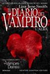 Il diario del vampiro. L'alba - L.J. Smith, Marialuisa Amodio