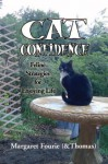 Cat Confidence:Feline Strategies for Enjoying Life - Margaret Fourie, Thomas