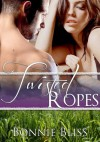 Twisted Ropes (Twisted Oz, #2) - Bonnie Bliss, Defy Gravity Designs