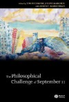 The Philosophical Challenge Of September 11 (Metaphilosophy) - Tom Rockmore