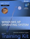 MCDST Self-Paced Training Kit (Exam 70-271): Supporting Users and Troubleshooting a Microsoft Windows XP Operating System - Walter Glenn, Michael Simpson, Michael T. Simpson
