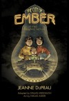 The City of Ember: The Graphic Novel - Jeanne DuPrau, Dallas Middaugh, Niklas Asker