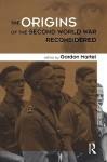 The Origins of the Second World War Reconsidered - Gordon Martel