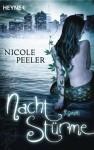 Nachtstürme: Roman - Nicole Peeler