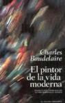 El pintor de la vida moderna - Charles Baudelaire