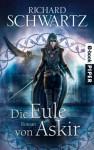 Die Eule von Askir: Roman (German Edition) - Richard Schwartz