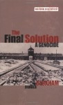 The Final Solution: A Genocide (Oxford Histories) - Donald Bloxham