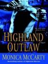 Highland Outlaw - Monica McCarty, Roger Hampton
