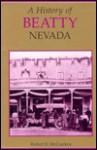 A History Of Beatty, Nevada - Robert D. McCracken