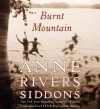 Burnt Mountain [With Earbuds] - Anne Rivers Siddons