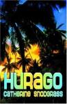 Hurago - Catherine Snodgrass