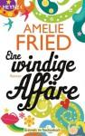 Eine windige Affäre - Amelie Fried