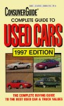 Complete Guide to Used Cars: 1997 Edition - Consumer Guide