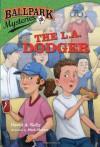 The L.A. Dodger - David A. Kelly, Mark Meyers