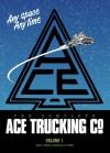 The Complete Ace Trucking Co., Vol. 1 - John Wagner, Massimo Belardinelli, Ian Gibson