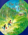 The Cabin in the Hills - Annette Smith, Mark Wilson