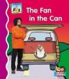 The Fan in the Can - Mary Elizabeth Salzmann