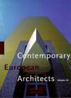 Contemporary European Architects: Vol. 3 (Big) (German Edition) - Philip Jodidio, Philip Jodidio, Wolfgang Amsoneit