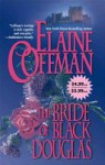 The Bride Of Black Douglas - Elaine Coffman