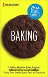 Baking Recipe Sampler: Delicious Recipes for Scones, Doughnuts and More from Our Favorite Cookbooks: Ovenly, Sweet Debbie's Organic Treats and Sugarlicious ... Debbie's Organic TreatsSugarlicious - Debbie Adler, Meaghan Mountford