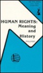 Human Rights, Meaning and History - Michael Palumbo