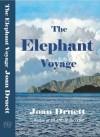 The Elephant Voyage - Joan Druett