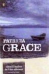 Small Holes in Silence - Patricia Grace