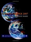 Climate Change 2007 – The Physical Science Basis: Contribution of Working Group I to the Fourth Assessment Report of the IPCC - Intergovernmental Panel on Climate Change, Susan Solomon, Dahe Qin, Martin J. Manning, Zhenlin Chen, Melinda Marquis, Kristen Averyt, Melinda M.B. Tignor, Henry LeRoy Miller Jr.