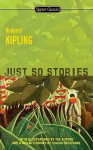Just So Stories - Rudyard Kipling, Shashi Deshpande, Avi