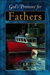 God's Promises for Fathers: Previously titled God's Power for Fathers - Jack Countryman