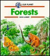 Forests (Our Planet) - David Lambert